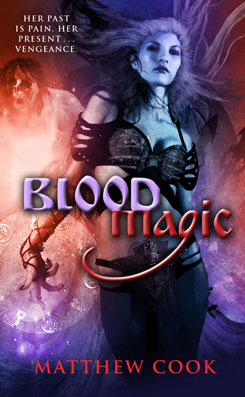 Blood Magic by Matthew Cook